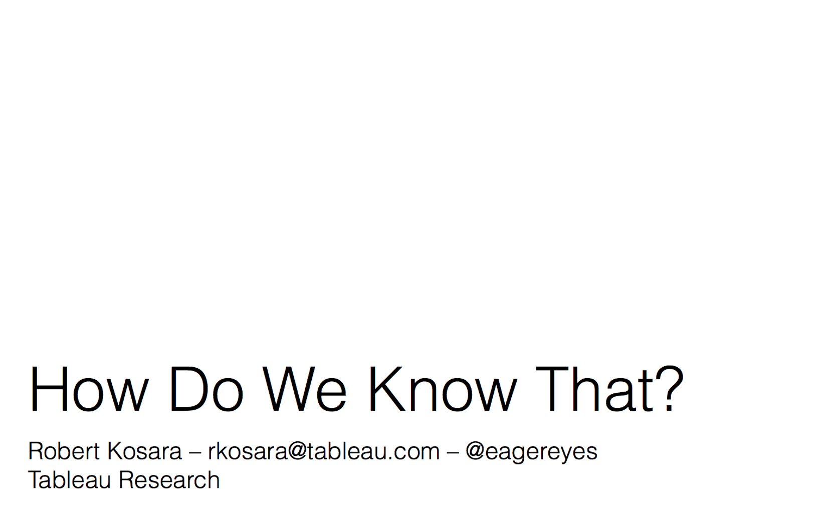 How Do We Know That? –Video of My Talk at UW